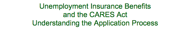 Unemployment Insurance and the Cares Act